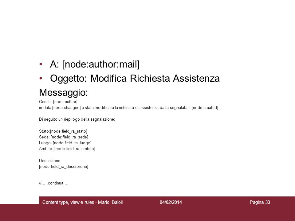 A: [node:author:mail] Oggetto: Modifica Richiesta Assistenza
